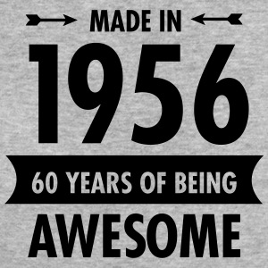 Made In 1956 . 60 Years Of Being Awesome Magliette - T-shirt ecologica da donna