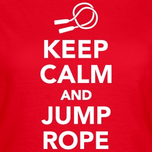 Keep calm and jump rope T-Shirts - Frauen T-Shirt