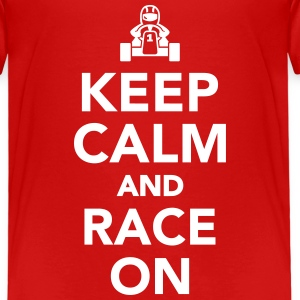 Keep calm and race on T-Shirts - Kinder Premium T-Shirt