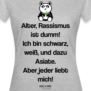 Der Asiate - Frauen T-Shirt