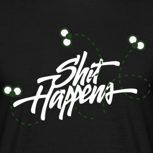 Shit happens (dark) T-Shirts - Männer T-Shirt