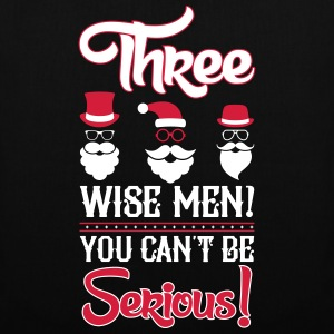 Weihnachten: Three wise men? You can't be serious Torby i plecaki - Torba materiałowa