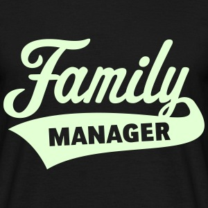 Family Manager T-Shirts - Men's T-Shirt