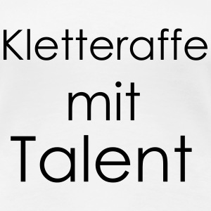 Kletteraffe mit Talent T-Shirts - Frauen Premium T-Shirt