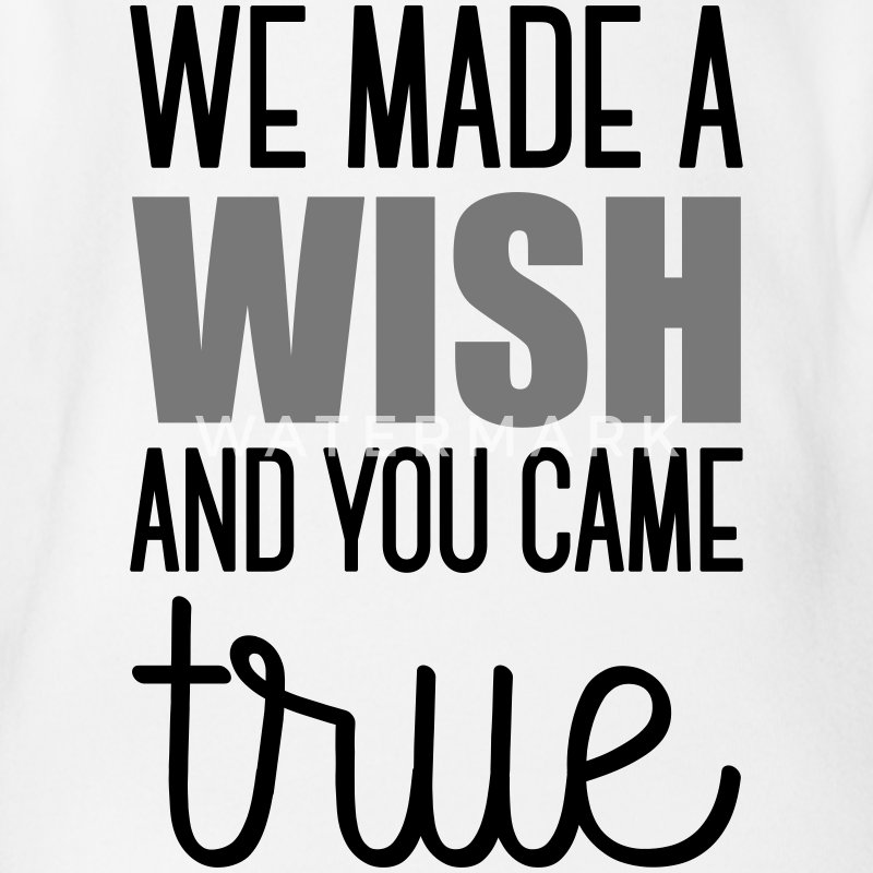 Babydesign: We made a wish and you came true Baby body - Baby bio-rompertje met korte mouwen