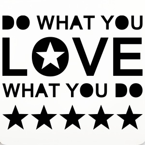 DO WHAT YOU LOVE WHAT YOU DO - Untersetzer (4er-Set)