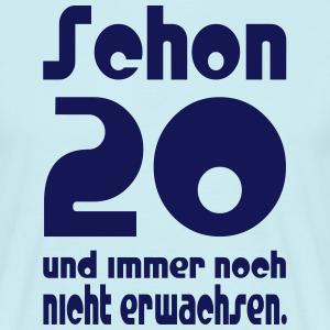 """Geburtstag T-Shirts mit """"Schon 20 Jahre"""""""