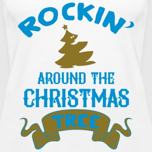 Rockin around the christmas tree Top - Canotta premium da donna