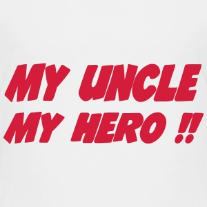 My uncle My hero !! Tee shirts - T-shirt Premium Enfant