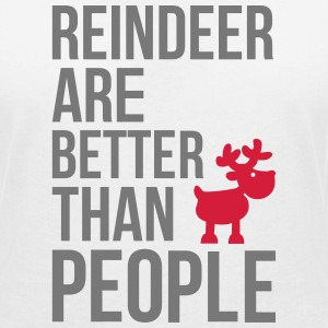 Reindeer are better than people T-Shirts - Women's V-Neck T-Shirt