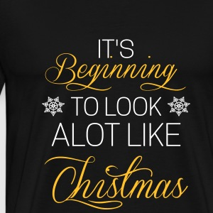 It's beginning to look alot like chistmas T-Shirts - Männer Premium T-Shirt