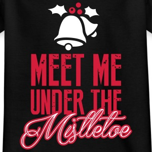 Meet Me Under the Mistletoe T-Shirts - Kinder T-Shirt