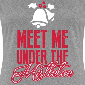 Meet Me Under the Mistletoe T-shirts - Premium-T-shirt dam