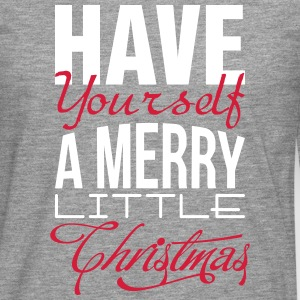Have yourself a merry little christmas Long sleeve shirts - Men's Premium Longsleeve Shirt