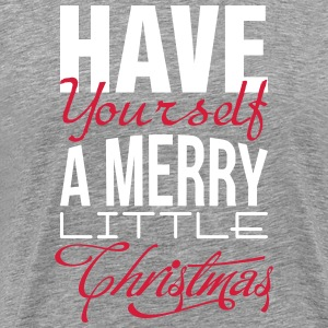 Have yourself a merry little christmas T-Shirts - Männer Premium T-Shirt