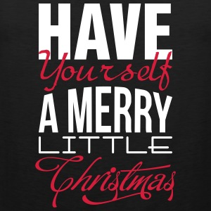 Have yourself a merry little christmas Tank Tops - Men's Premium Tank Top