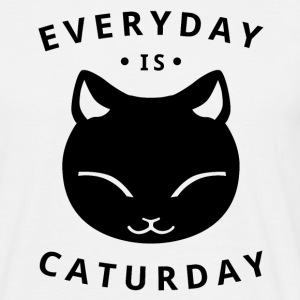 Everyday is caturday - happy cat - T-shirt herr