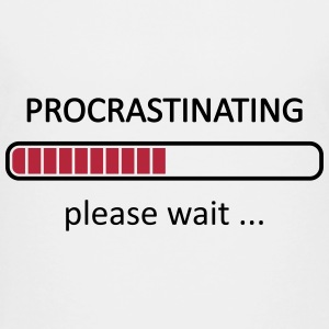 Procrastinating Please Wait Shirts - Teenage Premium T-Shirt