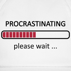 Procrastinating Please Wait Caps & Hats - Baseball Cap