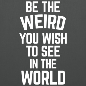 Be The Weird  Sacs et sacs à dos - Tote Bag