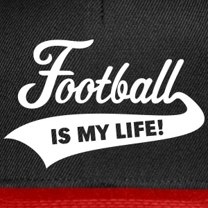 Football Is My Life! Caps & Hats - Snapback Cap
