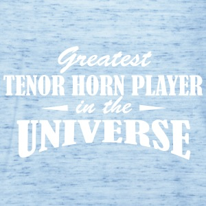 Greatest Tenor Horn Player in the universe Tops - Women's Tank Top by Bella
