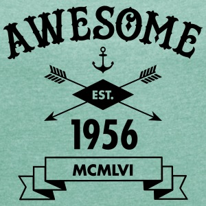 Awesome Est. 1956 T-shirts - Vrouwen T-shirt met opgerolde mouwen
