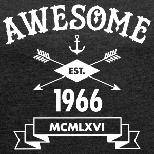 Awesome Est. 1966 T-Shirts - Women's T-shirt with rolled up sleeves