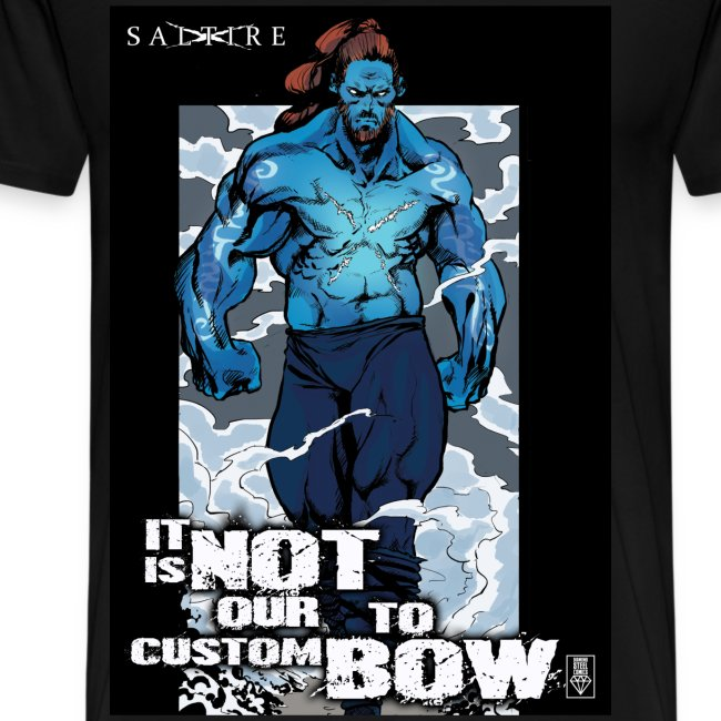 It is not our custom to bow