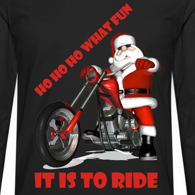 Ho Ho Ho what fun it is to ride