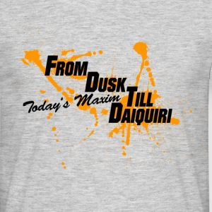 from_dusk_till_daiquiri_orange T-Shirts - Männer T-Shirt