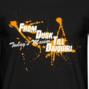 from_dusk_till_daiquiri_orange_w T-Shirts - Männer T-Shirt