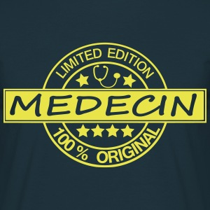 # medecin # limited edition 100% Tee shirts - T-shirt Homme
