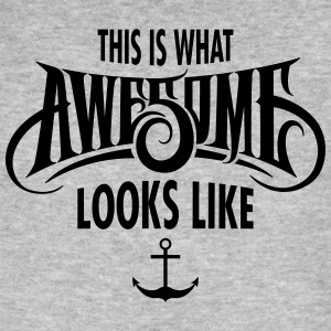 This Is What Awesome Looks Like T-Shirts - Men's Organic T-shirt