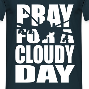 Pray for a Cloudy Day - Männer T-Shirt