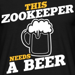 this zookeeper needs a beer - Men's T-Shirt