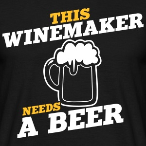 this winemaker needs a beer - Men's T-Shirt