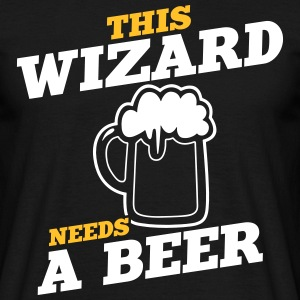 this wizard needs a beer - Men's T-Shirt