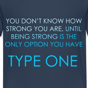You Don't Know How Strong You Are - Blue Shirts - Kids' Premium T-Shirt