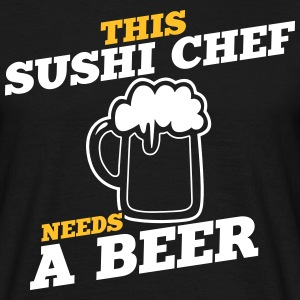 this sushi chef needs a beer - Männer T-Shirt