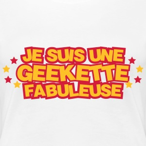 Geek / Geekette / Esport / Gamer / Gaming / Game Tee shirts - T-shirt Premium Femme