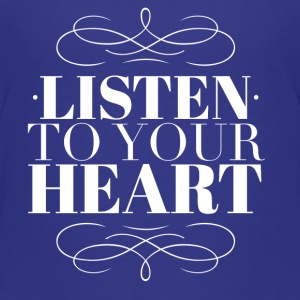 Listen to your heart Shirts - Kids' Premium T-Shirt