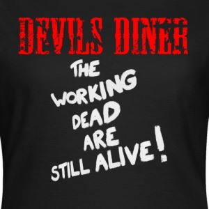 Devils Diner - The Working Dead Girlie - Frauen T-Shirt