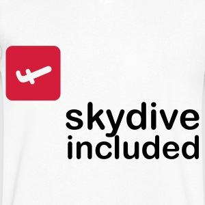 Skydive included! T-Shirts - Men's V-Neck T-Shirt