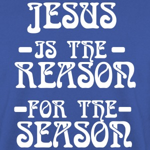 jesus is the reason for the Season Hoodies & Sweatshirts - Men's Sweatshirt