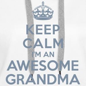 Keep calm Awesome Grandma Sweat-shirts - Sweat-shirt à capuche Premium pour femmes