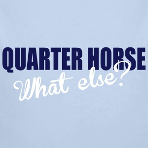 Quarter Horse- What else? Baby Bodys - Baby Bio-Langarm-Body