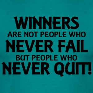 Winners are not people who never fail... T-shirts - T-shirt herr