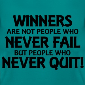 Winners are not people who never fail... T-shirts - Vrouwen T-shirt