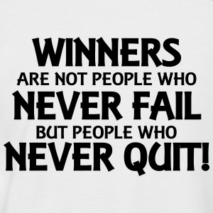 Winners are not people who never fail... T-Shirts - Männer Baseball-T-Shirt